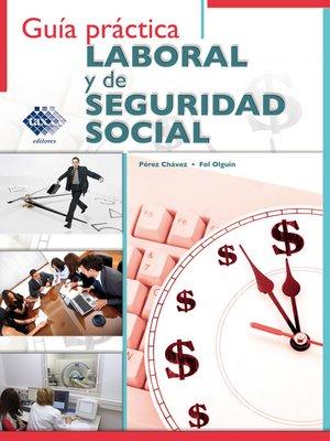 cover image of Guía práctica Laboral y de Seguridad Social 2016