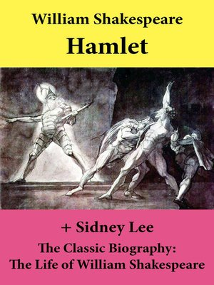 cover image of Hamlet (The Unabridged Play) + the Classic Biography