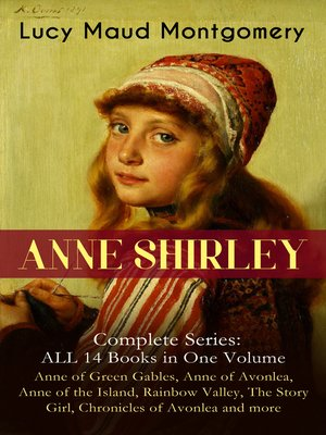 cover image of Anne Shirley Complete Series--All 14 Books in One Volume