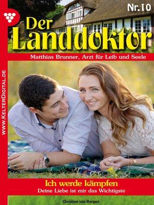 cover image of Der Landdoktor 10--Arztroman