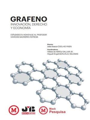 cover image of Grafeno, innovación, derecho y economía