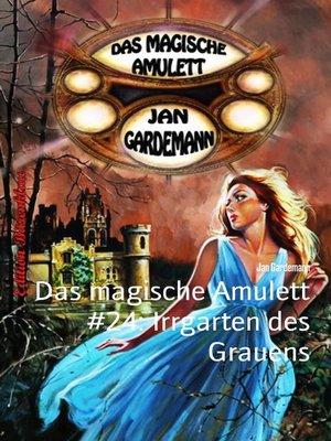 cover image of Das magische Amulett #24