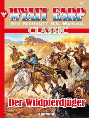 cover image of Wyatt Earp Classic 41 – Western