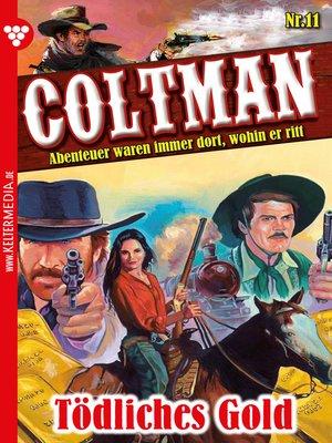 cover image of Coltman 11--Erotik Western