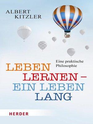 cover image of Leben lernen--ein Leben lang