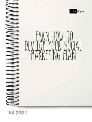 cover image of Learn How to Develop Your Social Marketing Plan