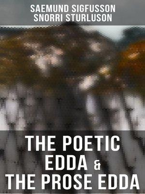 cover image of The Poetic Edda & the Prose Edda