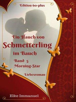 cover image of Ein Hauch von Schmetterling im Bauch-- Band 5