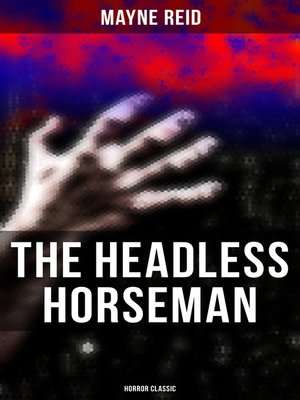 cover image of The Headless Horseman (Horror Classic)