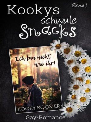 cover image of Kookys schwule Snacks – Band 1