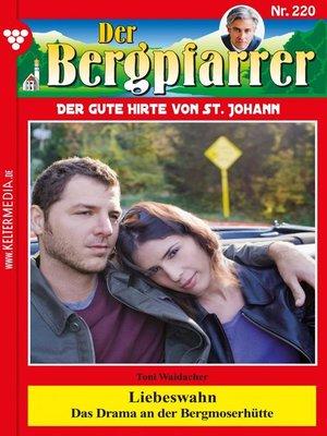 cover image of Der Bergpfarrer 220 – Heimatroman