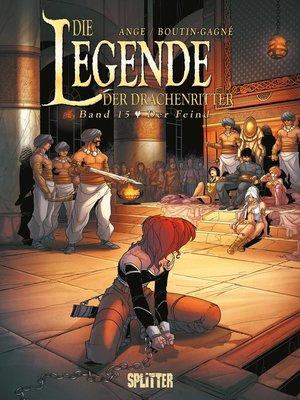 cover image of Die Legende der Drachenritter. Band 15