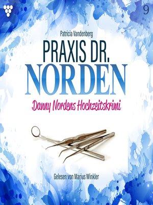 cover image of Praxis Dr. Norden 9--Arztroman