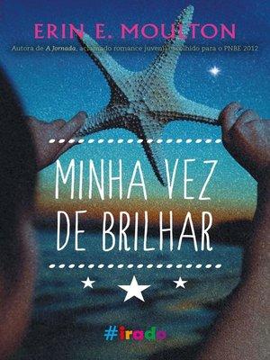 cover image of Minha vez de brilhar