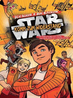 cover image of Star Wars--Komm zum Widerstand