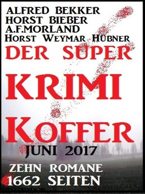 cover image of Der Super Krimi Koffer Juni 2017