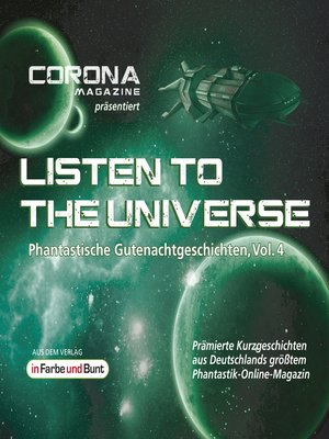 cover image of Listen to the Universe--Phantastische Gutenachtgeschichten, Volume 4