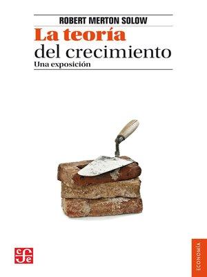 cover image of La teoría del crecimiento