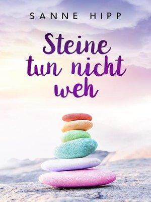 cover image of Steine tun nicht weh
