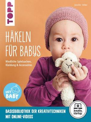 cover image of Häkeln für Babys (kreativ.startup.)