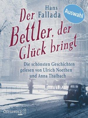 cover image of Der Bettler, der Glück bringt