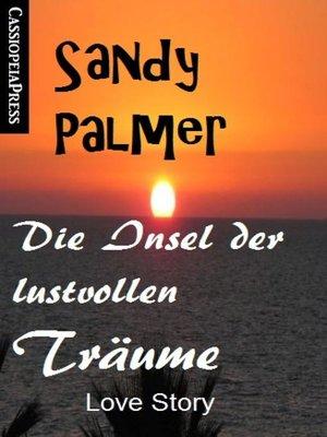 cover image of Die Insel der lustvollen Träume