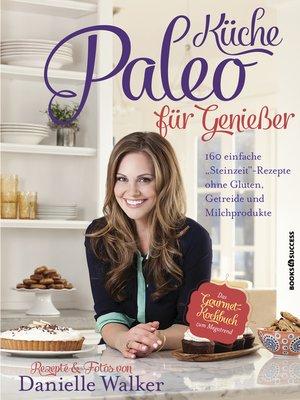 cover image of Paleo-Küche für Genießer