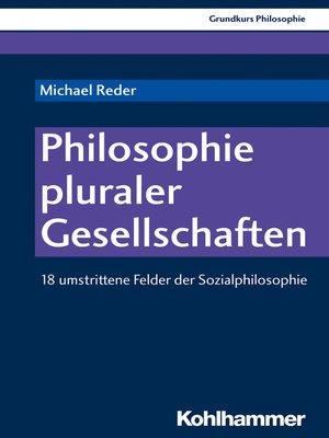 cover image of Philosophie pluraler Gesellschaften