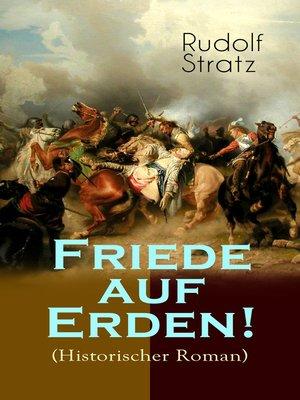 cover image of Friede auf Erden! (Historischer Roman)