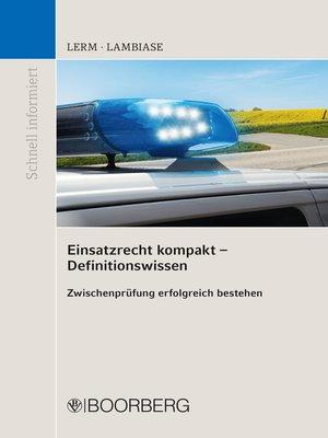 cover image of Einsatzrecht kompakt--Definitionswissen