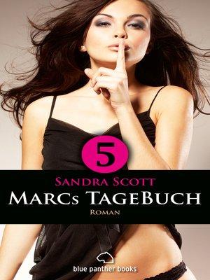 cover image of Marcs TageBuch--Teil 5 / Roman