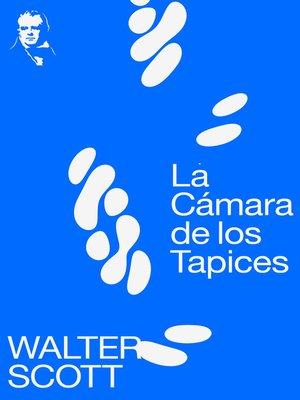 cover image of La Cámara de los Tapices