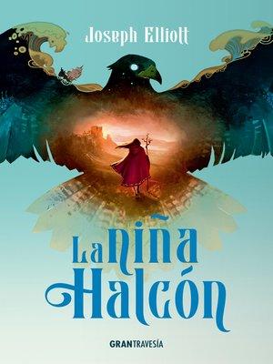 cover image of La niña halcón