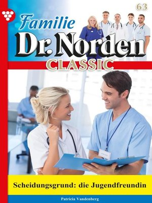 cover image of Familie Dr. Norden Classic 63 – Arztroman