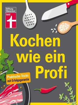 cover image of Kochen wie ein Profi