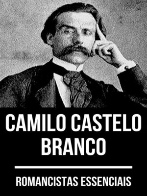 cover image of Romancistas Essenciais--Camilo Castelo Branco