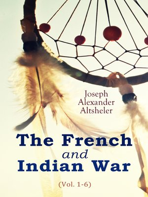 cover image of The French and Indian War (Volume 1-6)