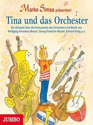 cover image of Tina und das Orchester