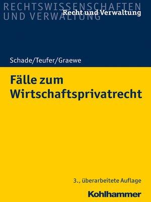 cover image of Fälle zum Wirtschaftsprivatrecht