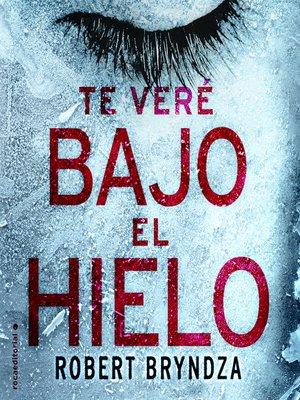 cover image of Te veré bajo el hielo