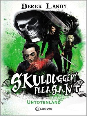 cover image of Skulduggery Pleasant (Band 13)--Untotenland