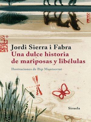 cover image of Una dulce historia de mariposas y libélulas