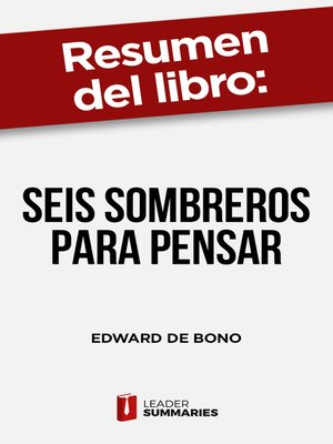 "cover image of Resumen del libro ""Seis sombreros para pensar"" de Edward de Bono"