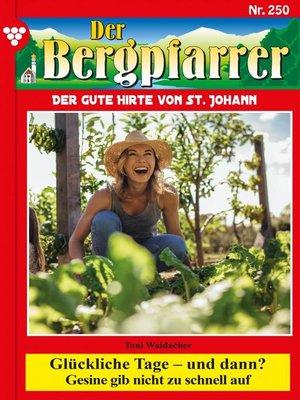 cover image of Der Bergpfarrer 250 – Heimatroman