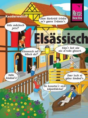 cover image of Elsässisch--die Sprache der Alemannen