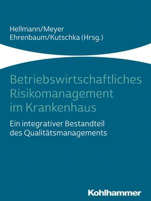 cover image of Betriebswirtschaftliches Risikomanagement im Krankenhaus