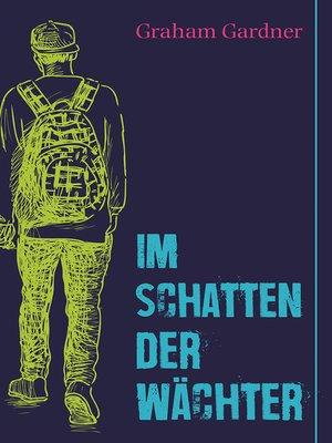 cover image of Im Schatten der Wächter