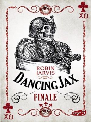 cover image of Dancing Jax--Finale