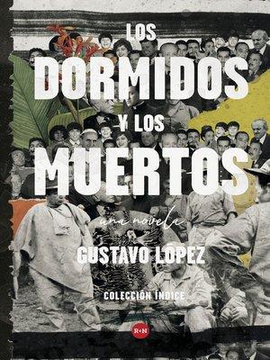 cover image of Los dormidos y los muertos
