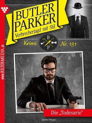 cover image of Butler Parker 151 – Kriminalroman